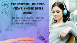 pte Listening : Multiple-choice. choose single answer