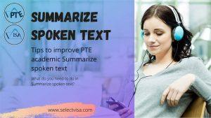 Summarize Spoken Text pte